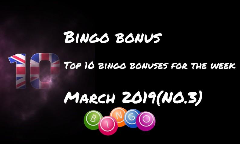Ten bingo bonuses for this week – #3 March 2019
