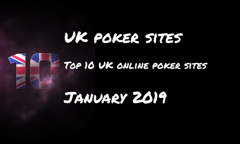 ten  onlinepoker sites – January 2019