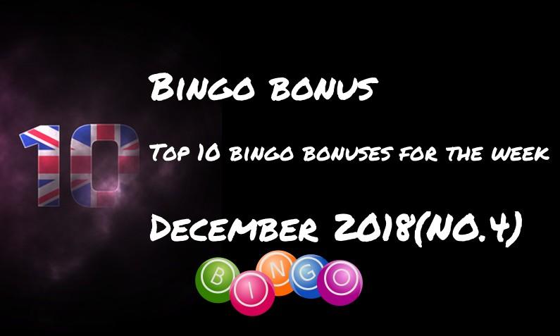 Top Ten bingo bonuses for this week – #4 December 2018
